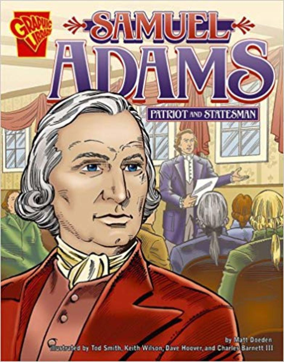 Samuel Adams: Patriot and Statesman (Graphic Biographies) by Matt Doeden