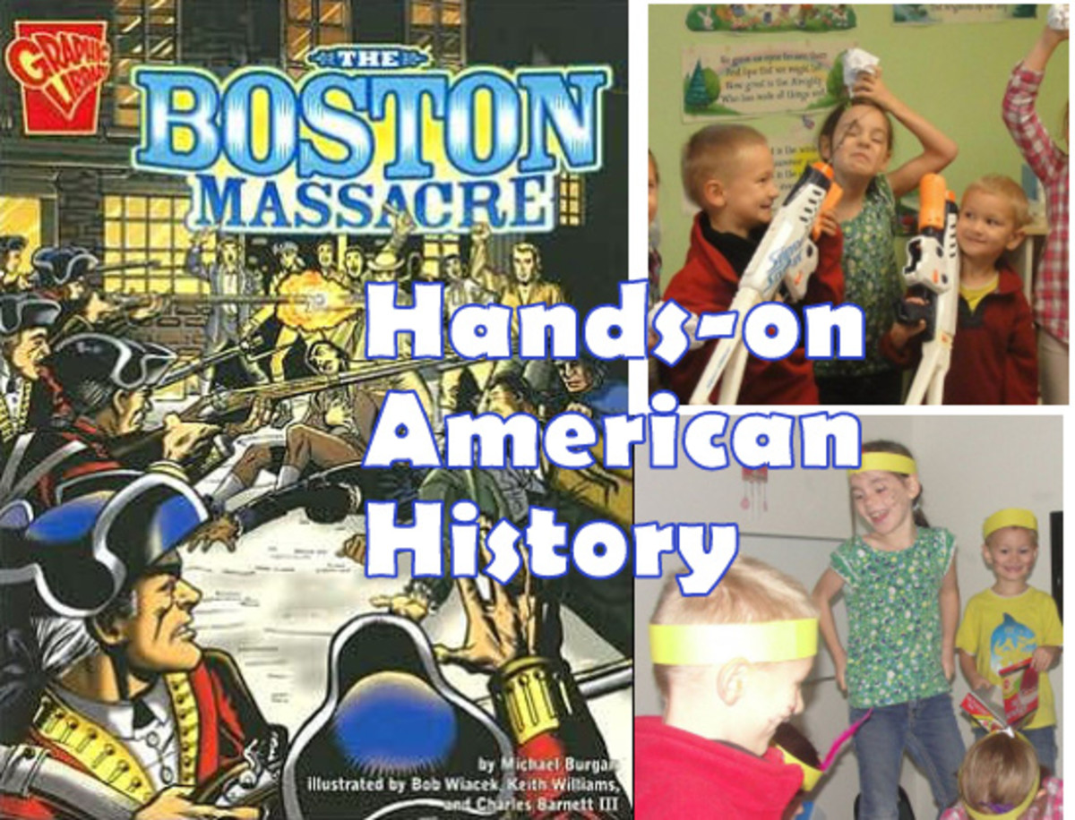 Hands-on American History: Boston Massacre & Boston Tea Party