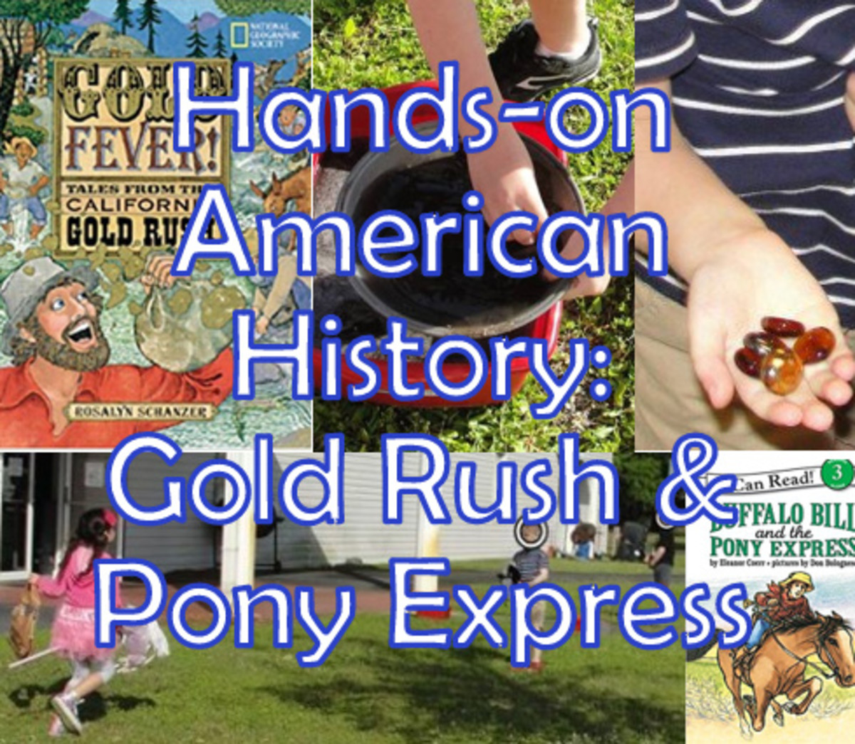 California Gold Rush & Pony Express Lesson for Kids