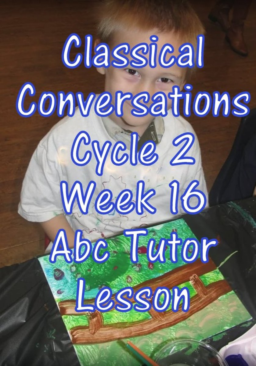 CC Classical Conversations Cycle 2 Week 16 Abc Tutor Lesson Plan