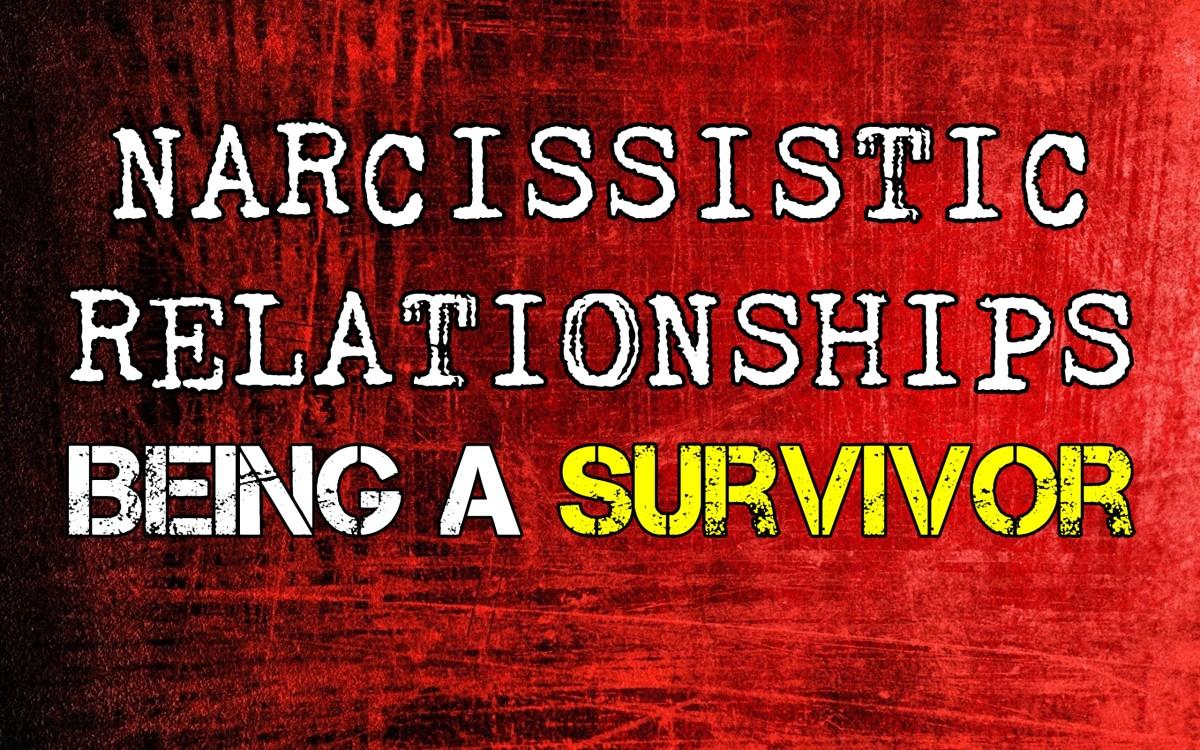 Narcissistic Relationships: Becoming a Survivor