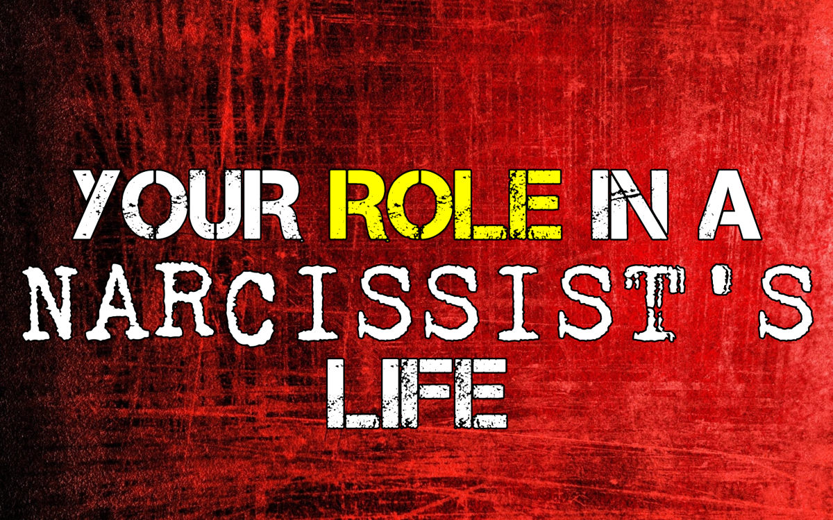Your Role In A Narcissist's Life