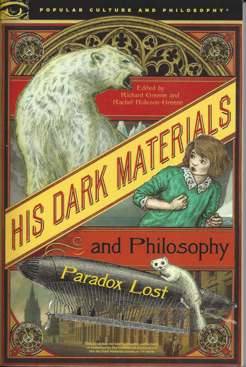 """The Cover of """"His Dark Materials and Philosophy"""""""