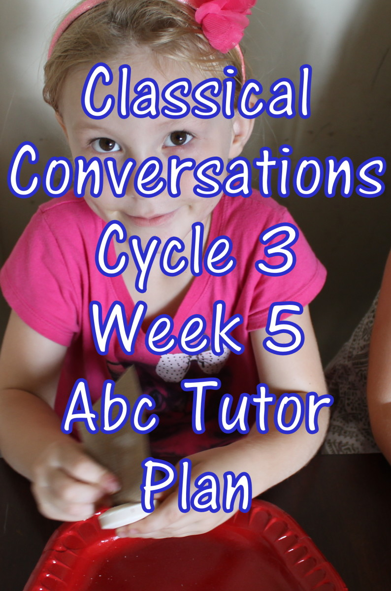 Classical Conversations CC Cycle 3 Week 5 Lesson for Abecedarians - CC C3W5