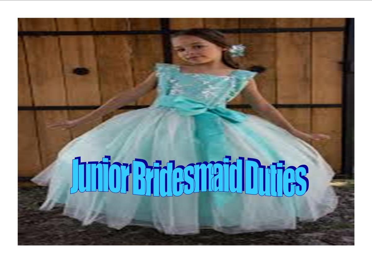 Junior Bridesmaid Duties