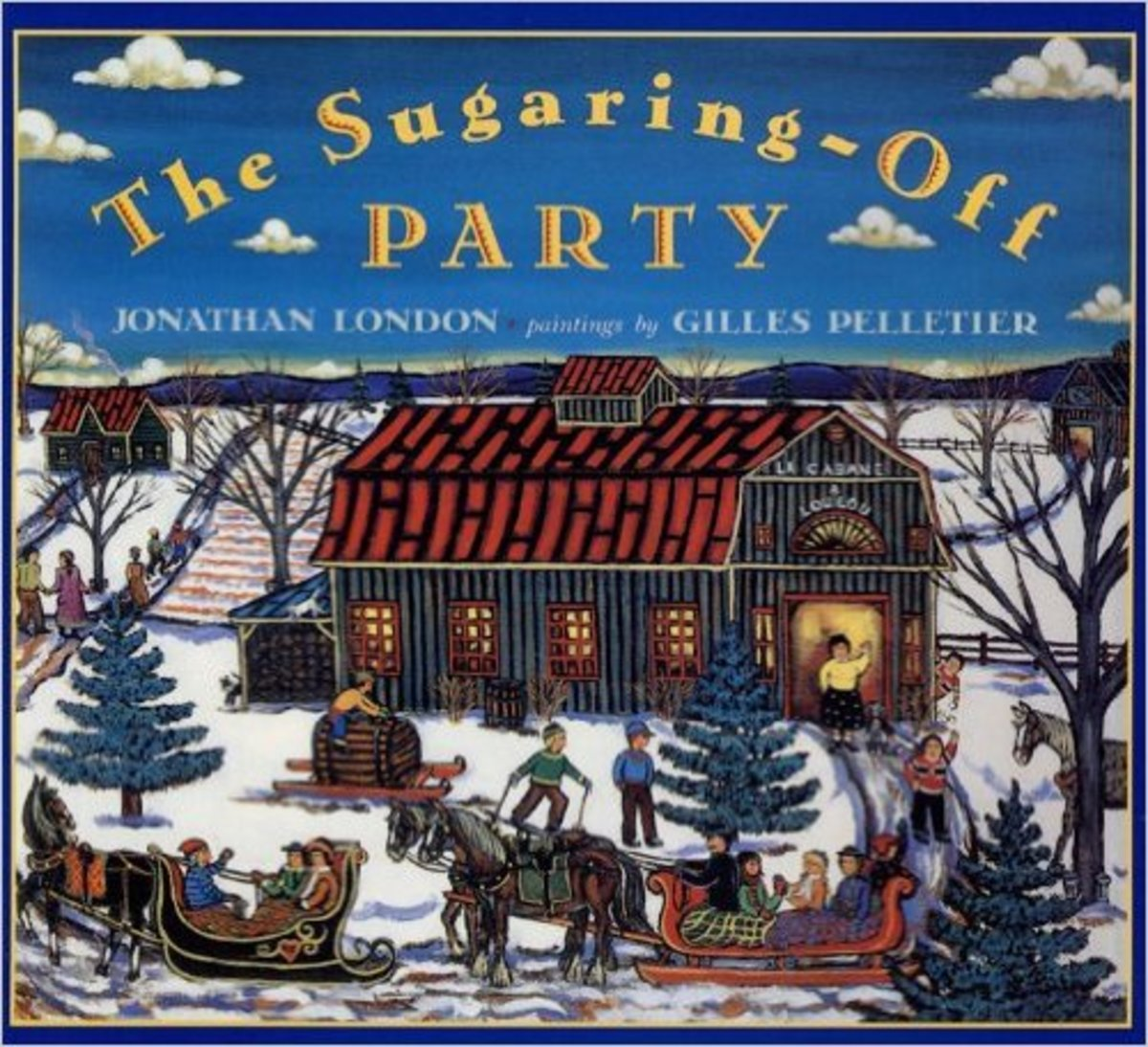 The Sugaring Off Party by Jonathan London