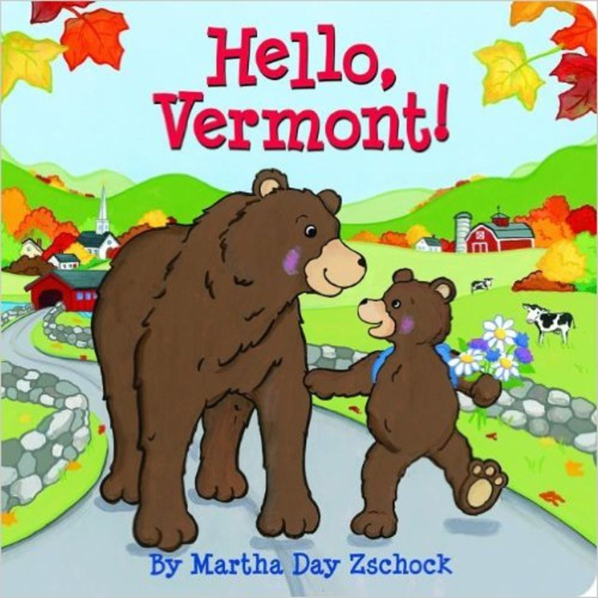 Hello Vermont! board book by Martha Zschock - Images are from amazon.com