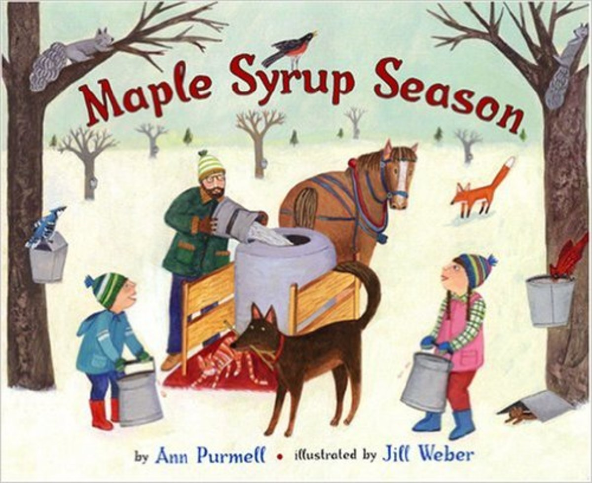 Maple Syrup Season by Ann Purmell - Images are from amazon.com