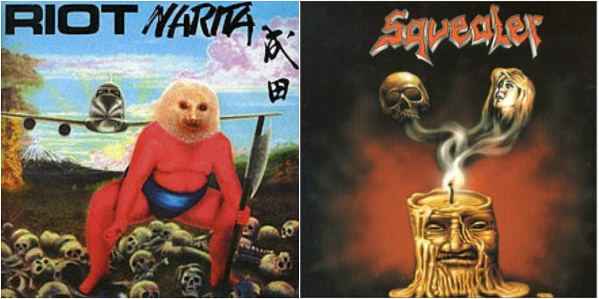 "Left: Riot, ""Narita,"" right: Squealer, ""The Prophecy"""
