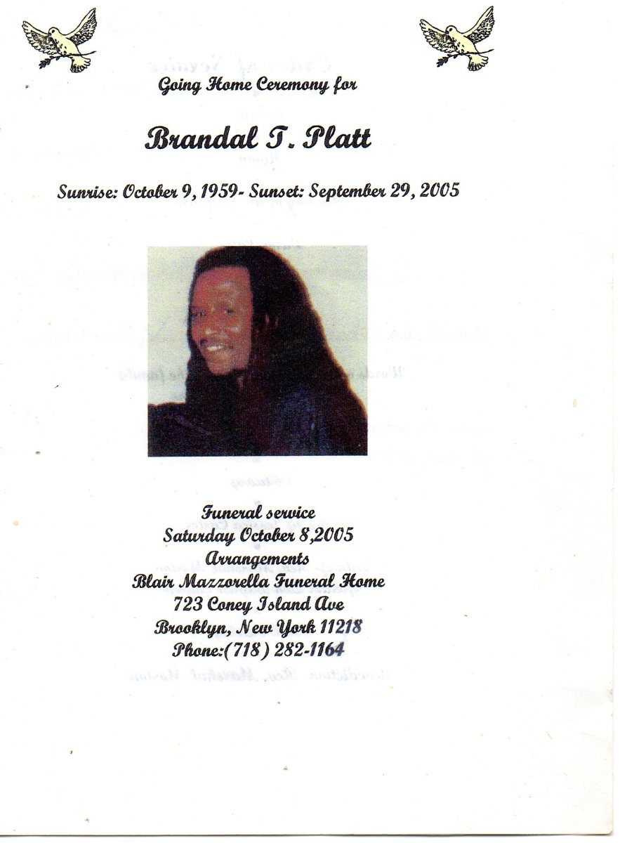 Brandal, was the third child of Rose and June, who died about five years ago.