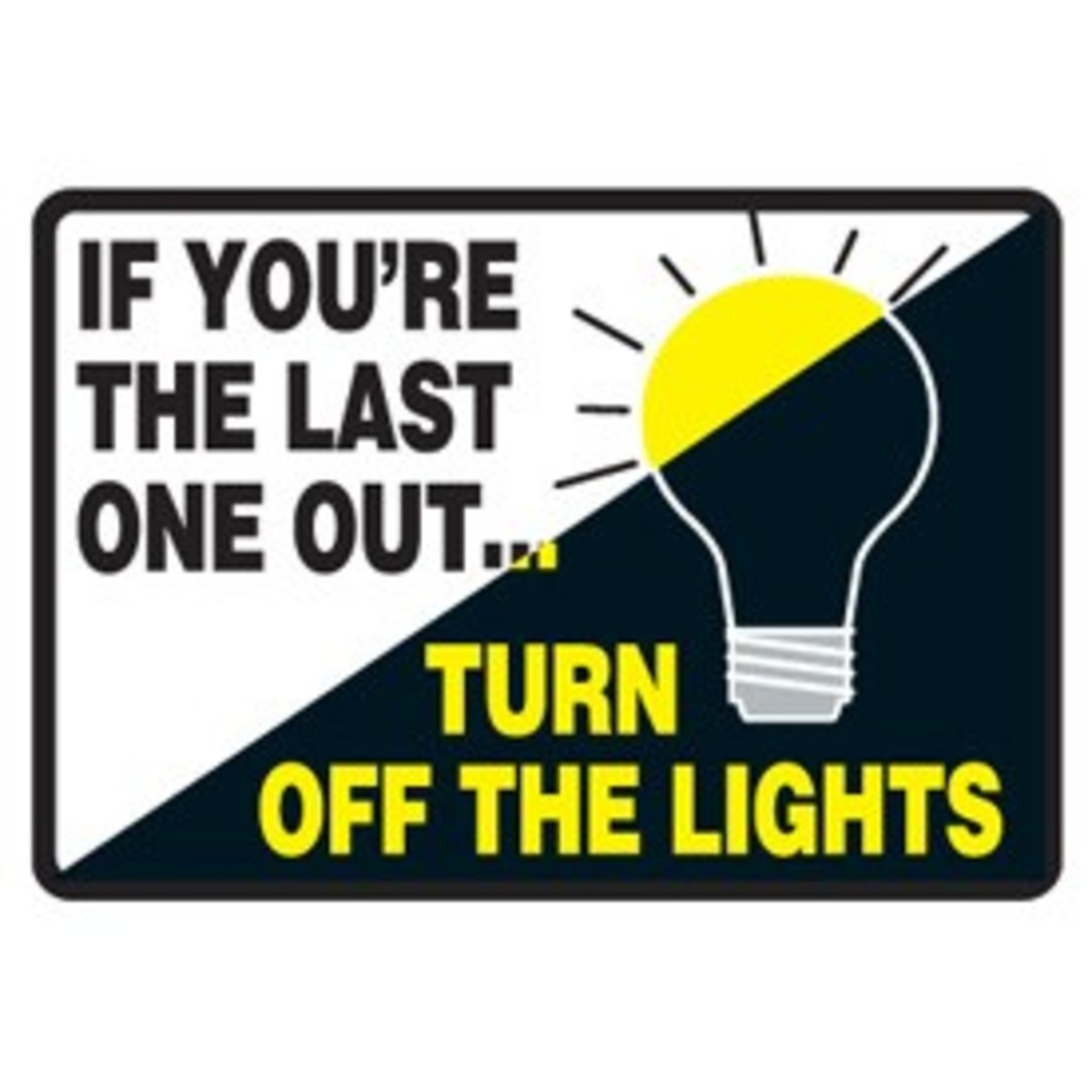 Turn off the light sign - like an old friend.