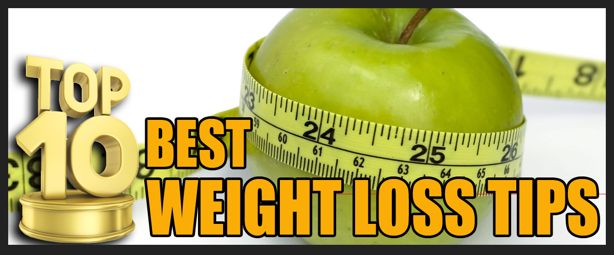 Top 10 Best Weight Loss Tips