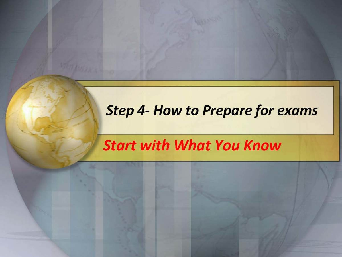 Step 4- How To Prepare for Exams