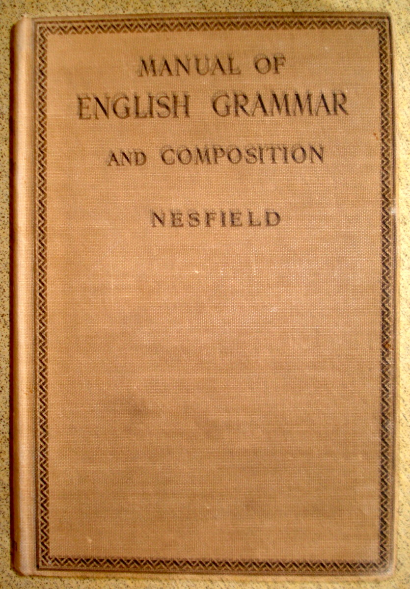 """Nesfield,"" a Well-known Prescriptive Grammar the first edition of which was 1898"