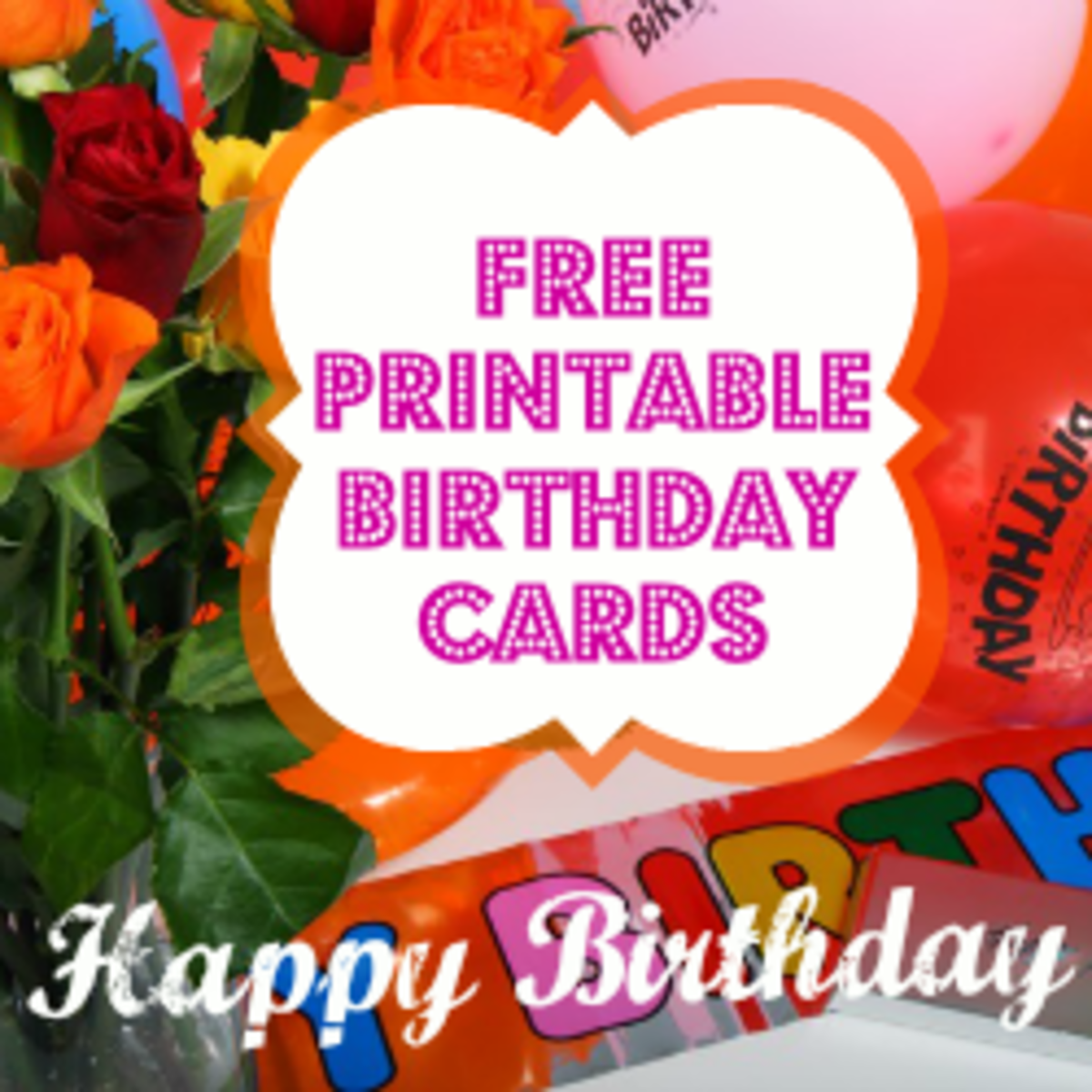 Free Printable Birthday Cards Templates for Kids and Adults