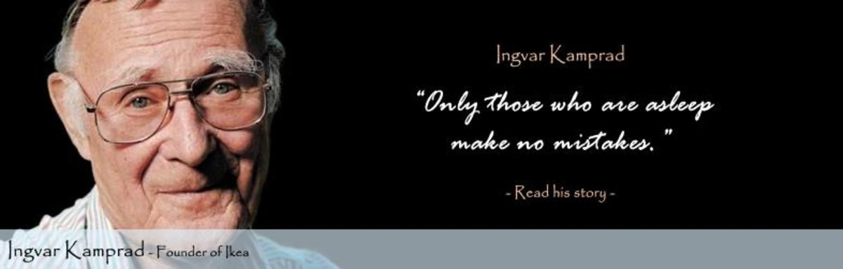One of the very famous quotations by Ingvar Kamprad