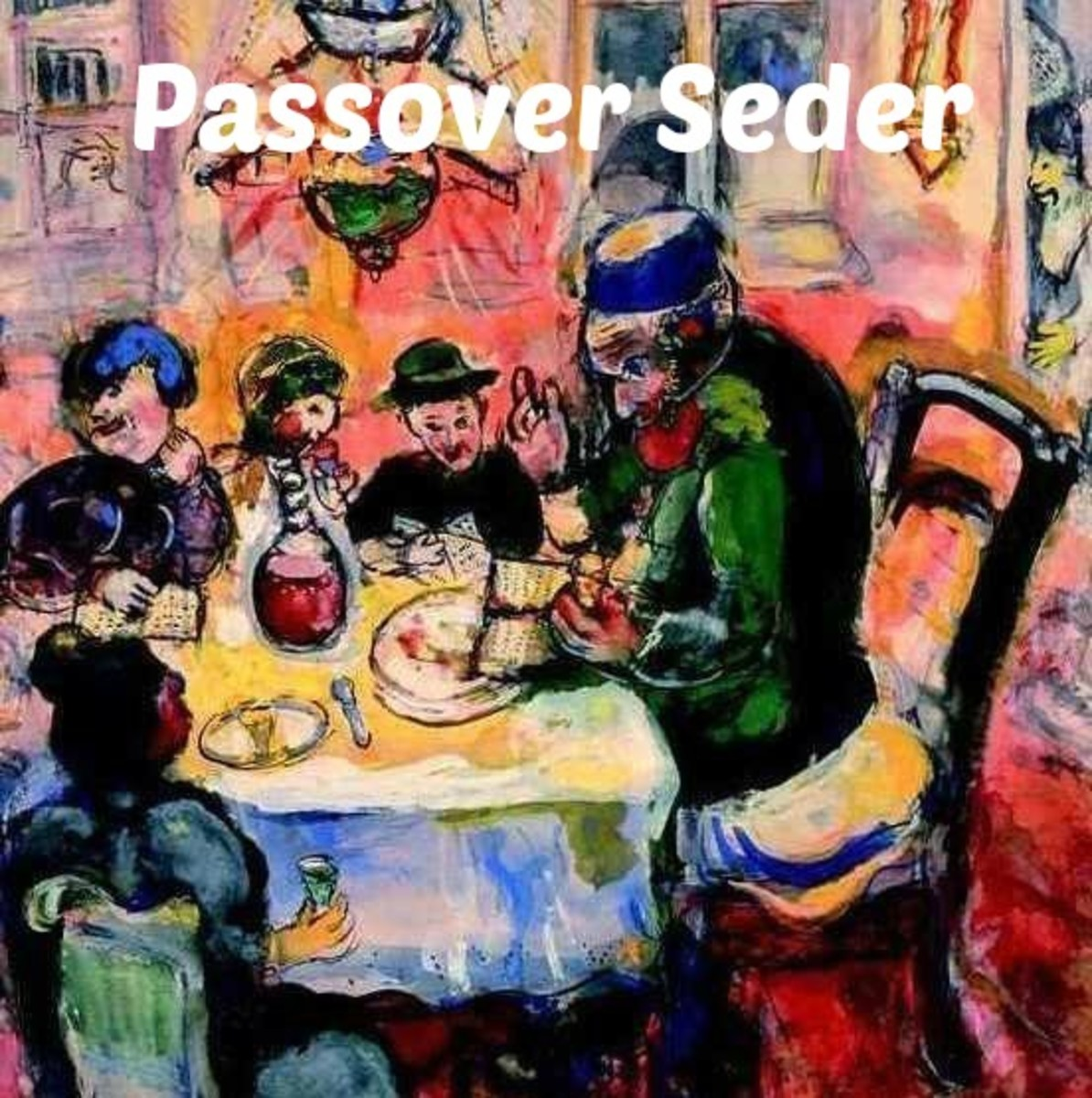 THE PASSOVER SEDER and Seder Plate