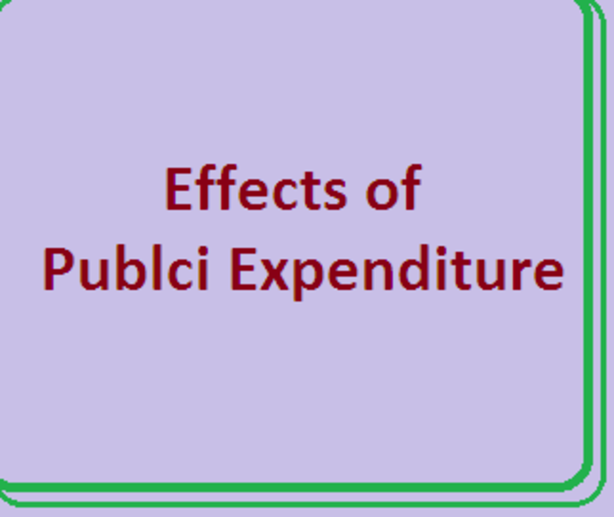 What are the Major Effects of Public Expenditure in an Economy