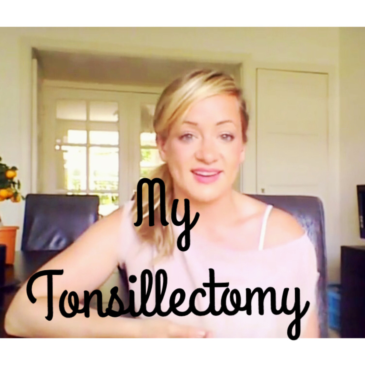 Tonsillectomy: The Dos and Don'ts, and How To Recover Quickly