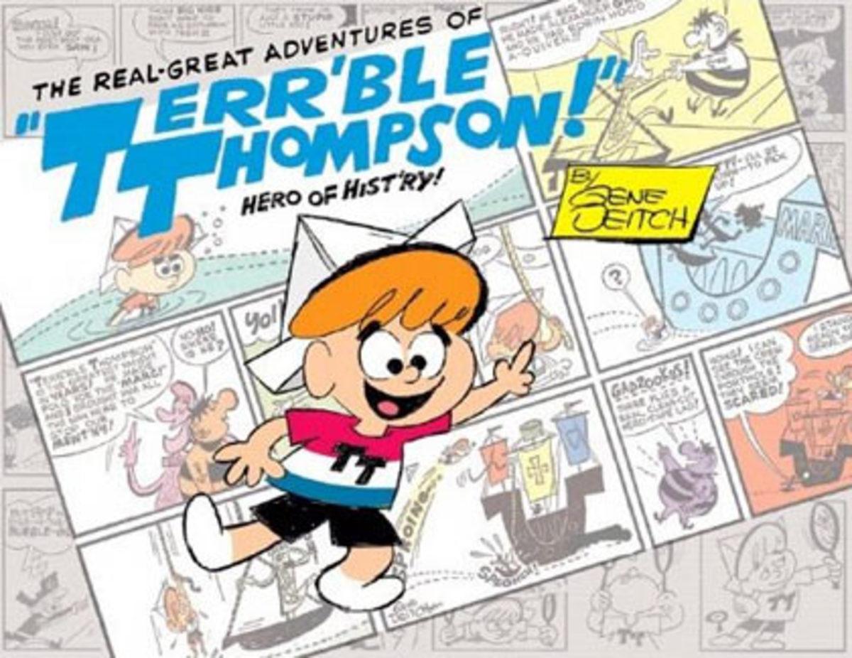 "Gene Deitch's comic strip, ""Terr'ble Thompson"", served as the basis for Tom Terrific."