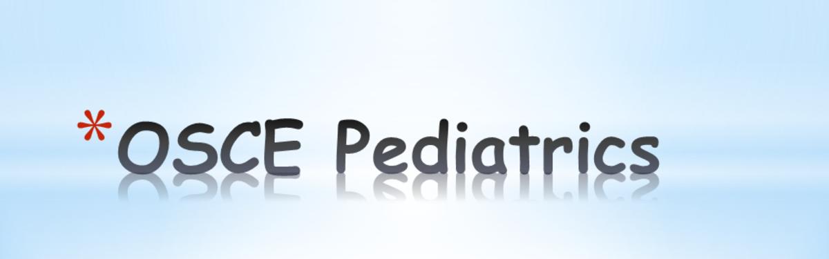 Prepare Pediatrics OSCE in 5 Days