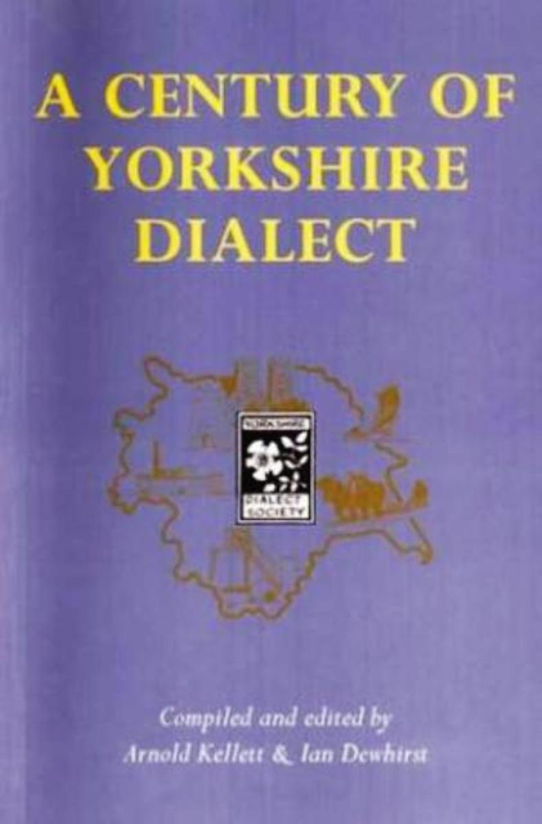 A little bit more serious now, Athur Kellett's 'A Century of Yorkshire Dialect' - the dialect goes back more than a century, the author doesn't