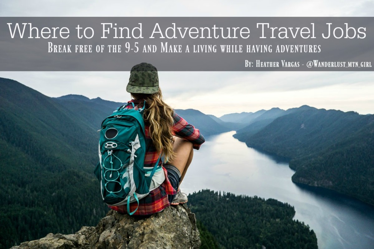 Where to Find Adventure Traveling Jobs