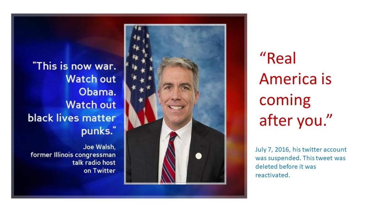 Joe Walsh attacks against President Obama.