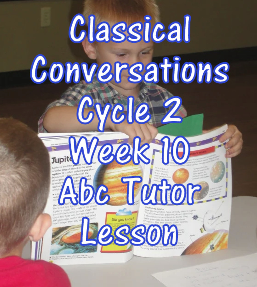 CC Classical Conversations Cycle 2 Week 10 Abc Tutor Plan