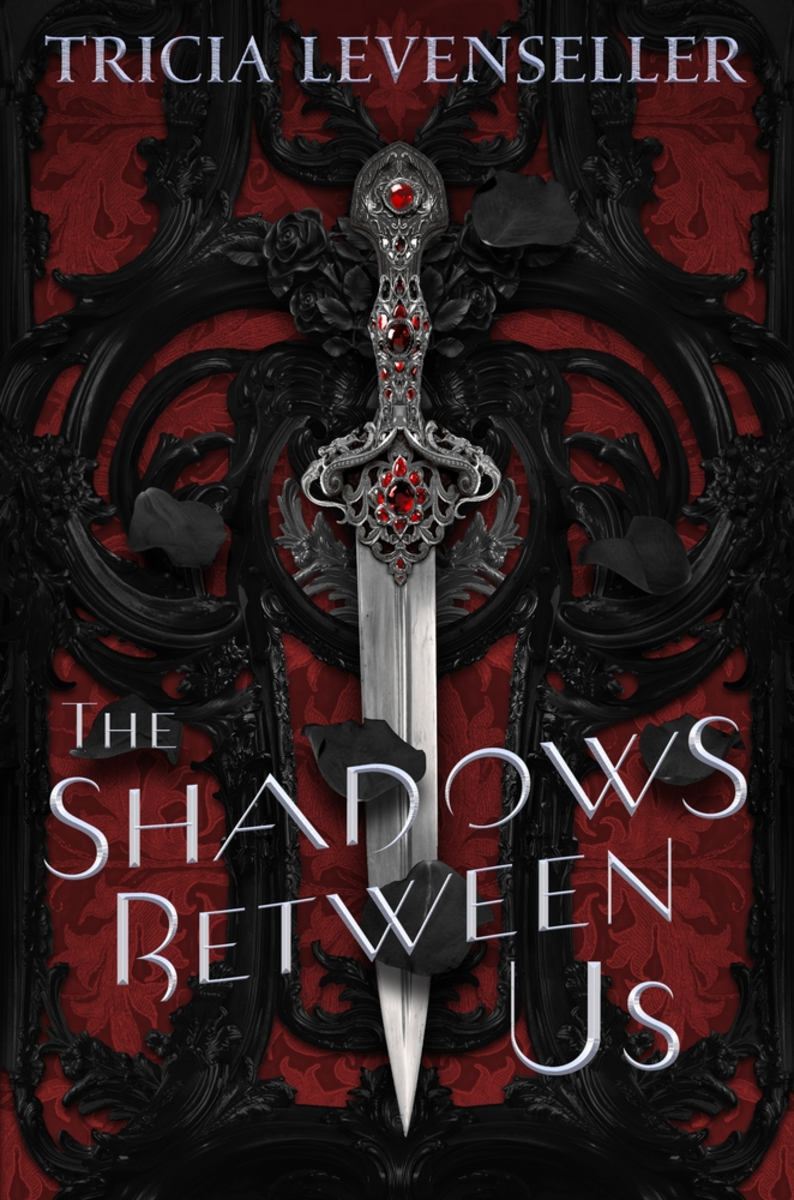 """The Shadows Between Us"" by Tricia Levenseller"