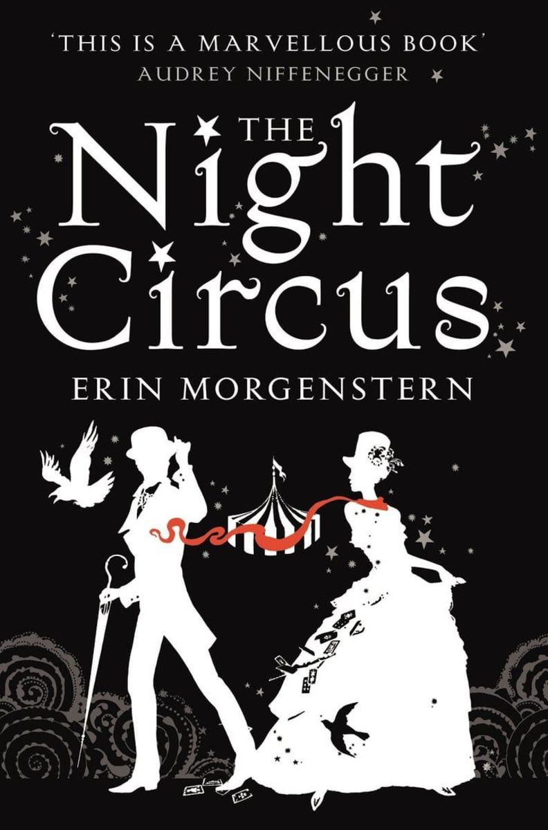 """The Night Circus"" by Erin Morgenstern"