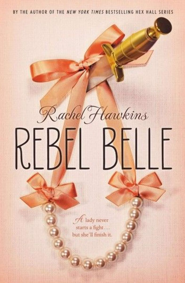 """Rebel Belle"" by Rachel Hawkins"