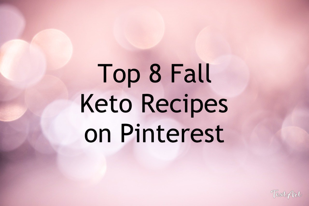 Top 8 Fall Keto Recipes saved on Pinterest