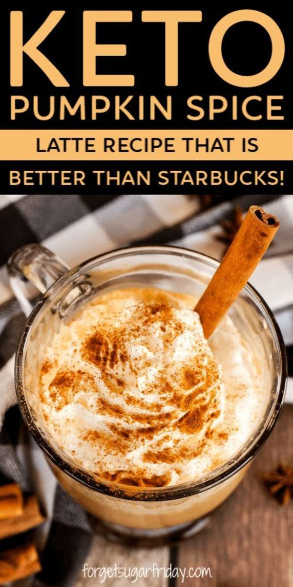 Keto Pumpkin Spice Latte by forgetsugarfriday.com