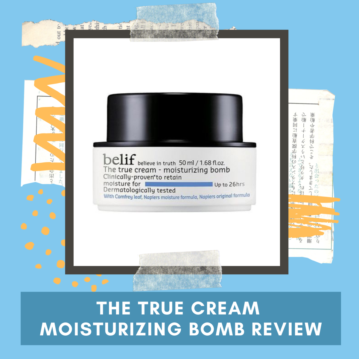 Belif The True Cream—Moisturizing Bomb Review