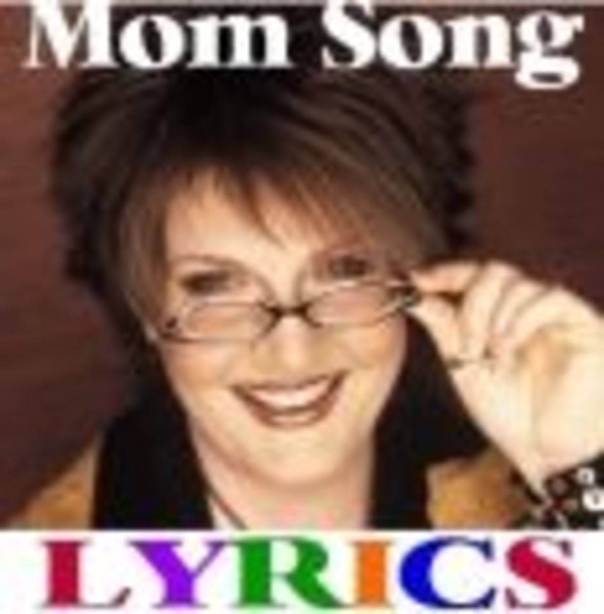 Anita Renfroe: Lyrics to her YouTube William Tell Mom song!