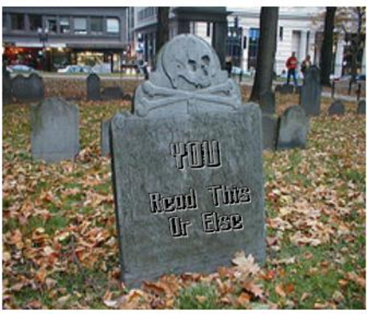 Fun With Gravestones and Tombstone Sayings: Kill Your Friends and Enemies