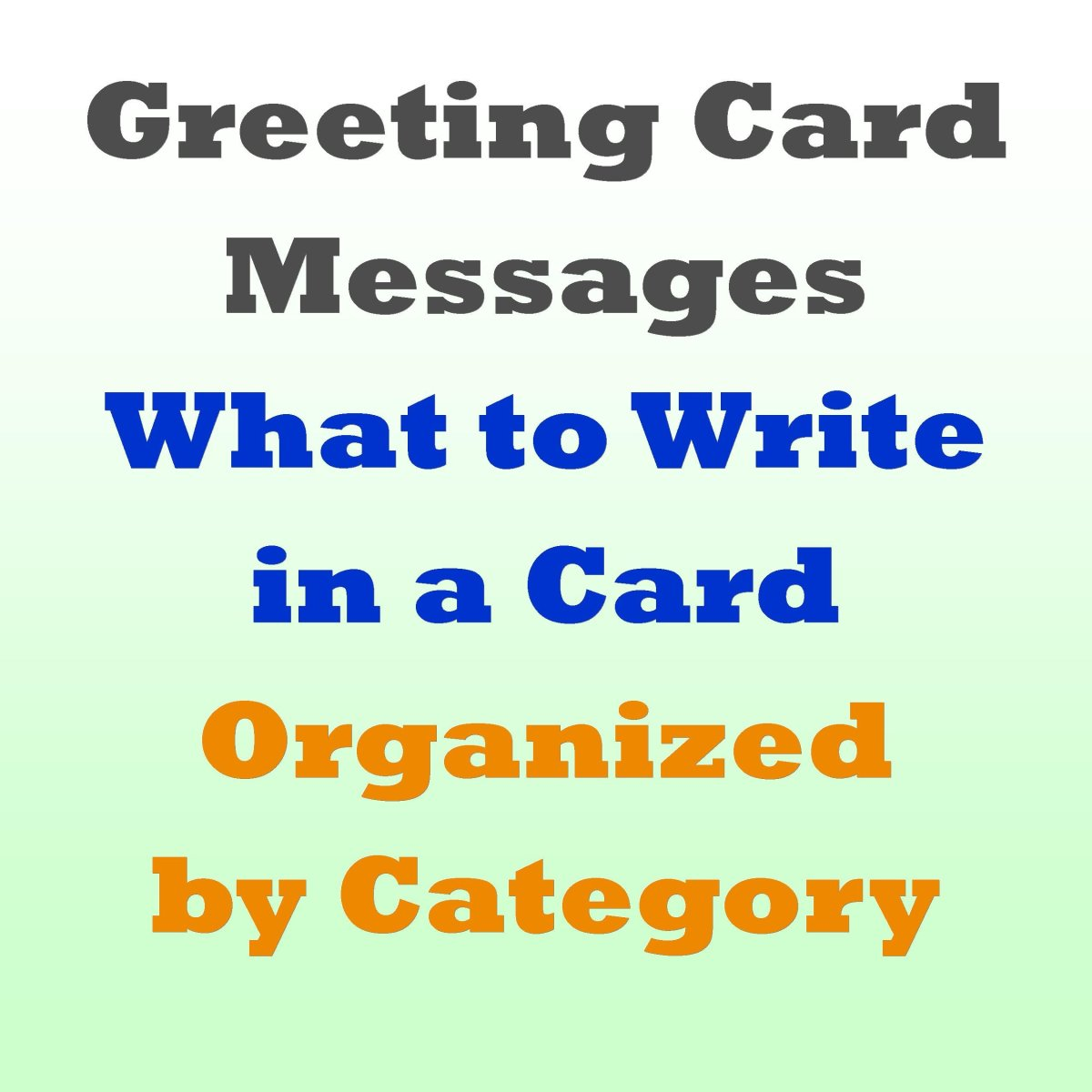 Greeting Card Messages: Examples of What to Write HubPages