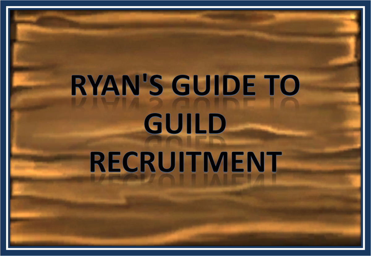How to Recruit for your Guild (World of Warcraft)