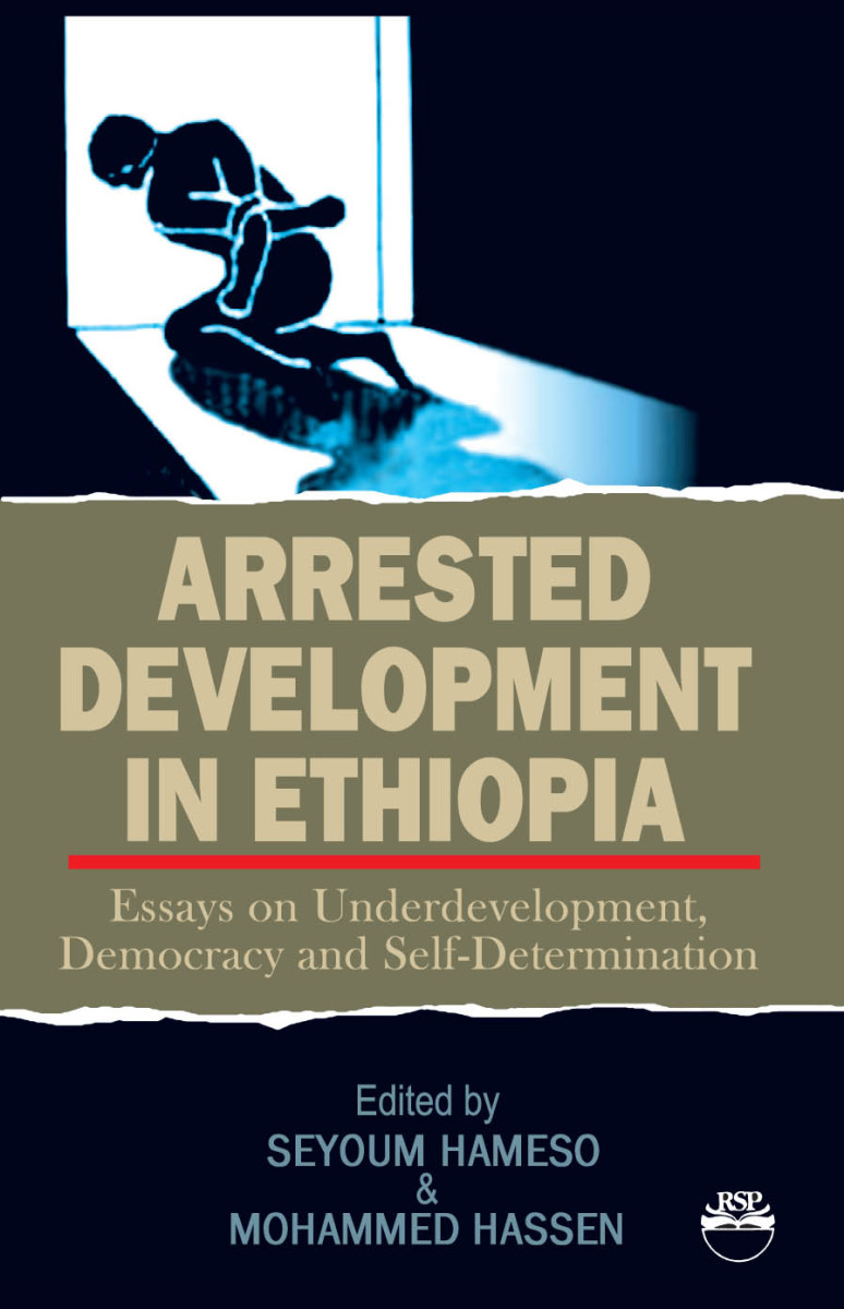 Democracy has long been discarded in Ethiopia, hunger, war, corruption and tyranny are the rule