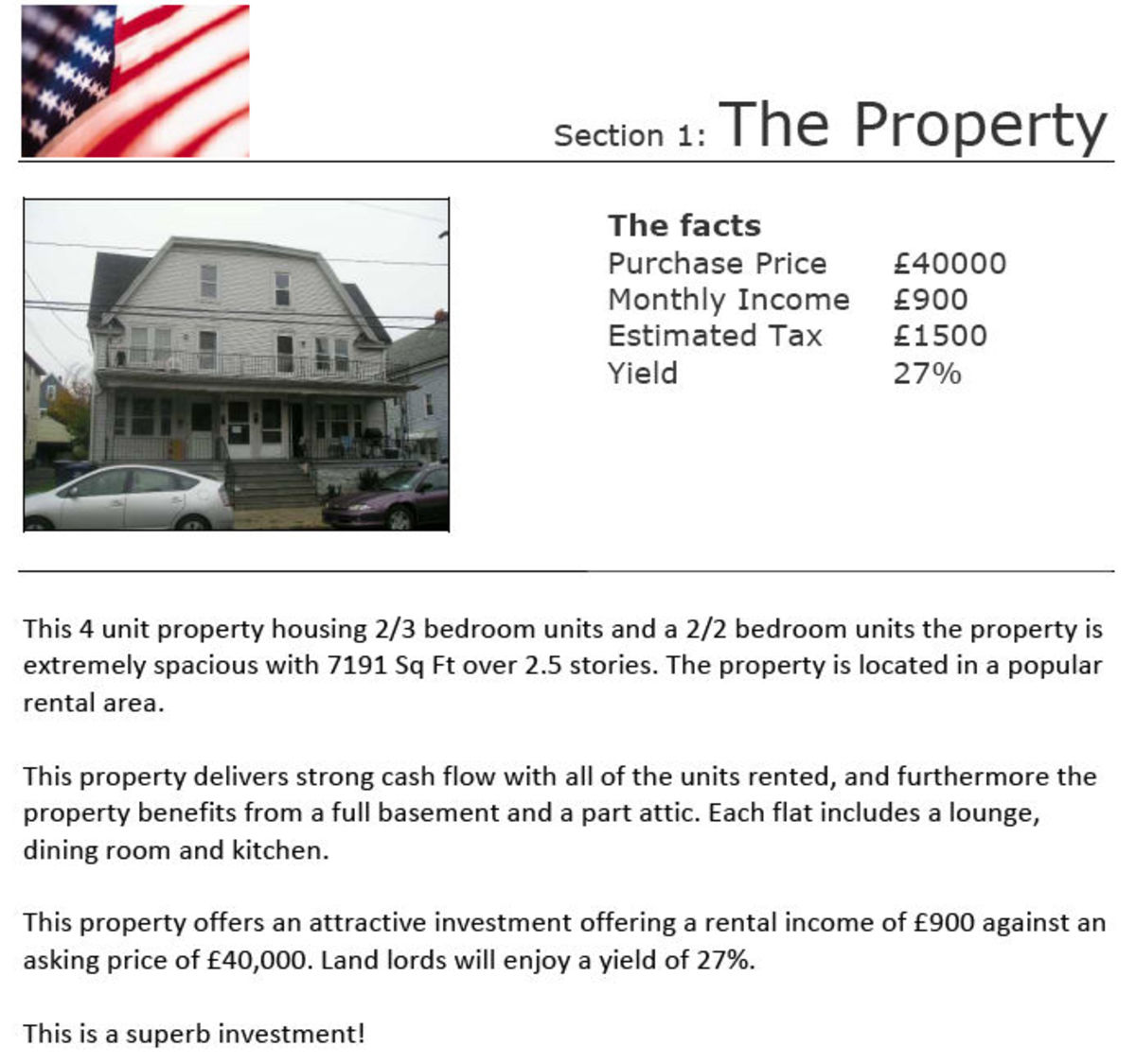 "My second USA property ""sourced"" by Ajay Ahuja. The so-called facts were all lies. Upon purchase there were ZERO tenants!"