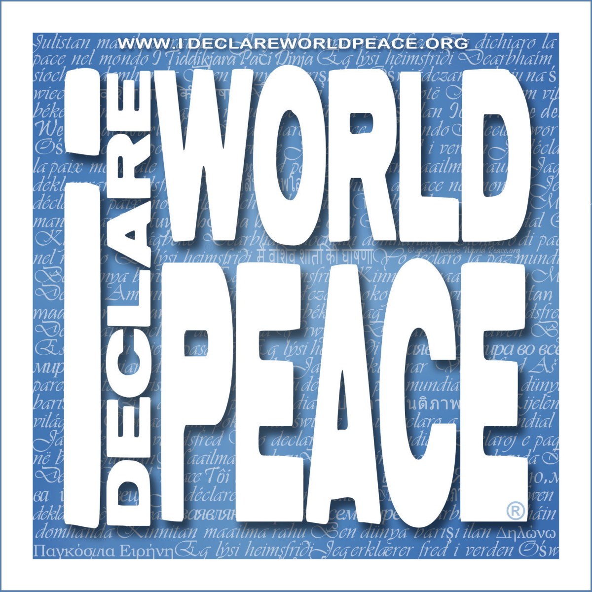 I Declare World Peace. If you do too, spread the word!