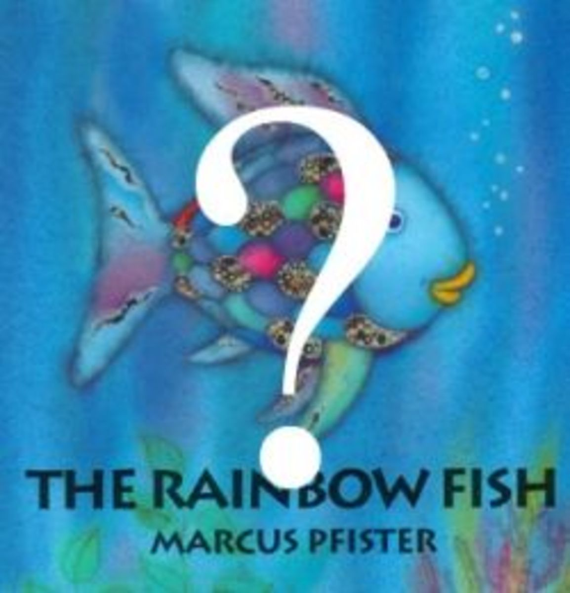 Does Rainbow Fish Promote Socialism? Materialism? Uniformity? Or Sharing?