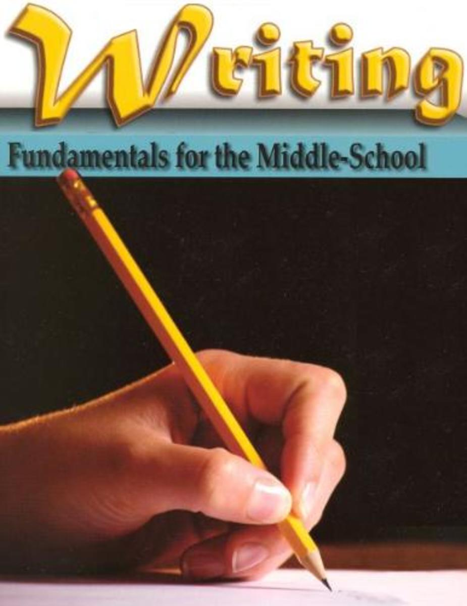 Writing: Fundamentals for the Middle School Students