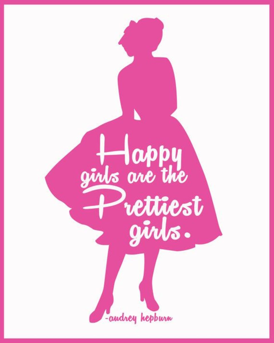 happiest girls are the prettiest girls.