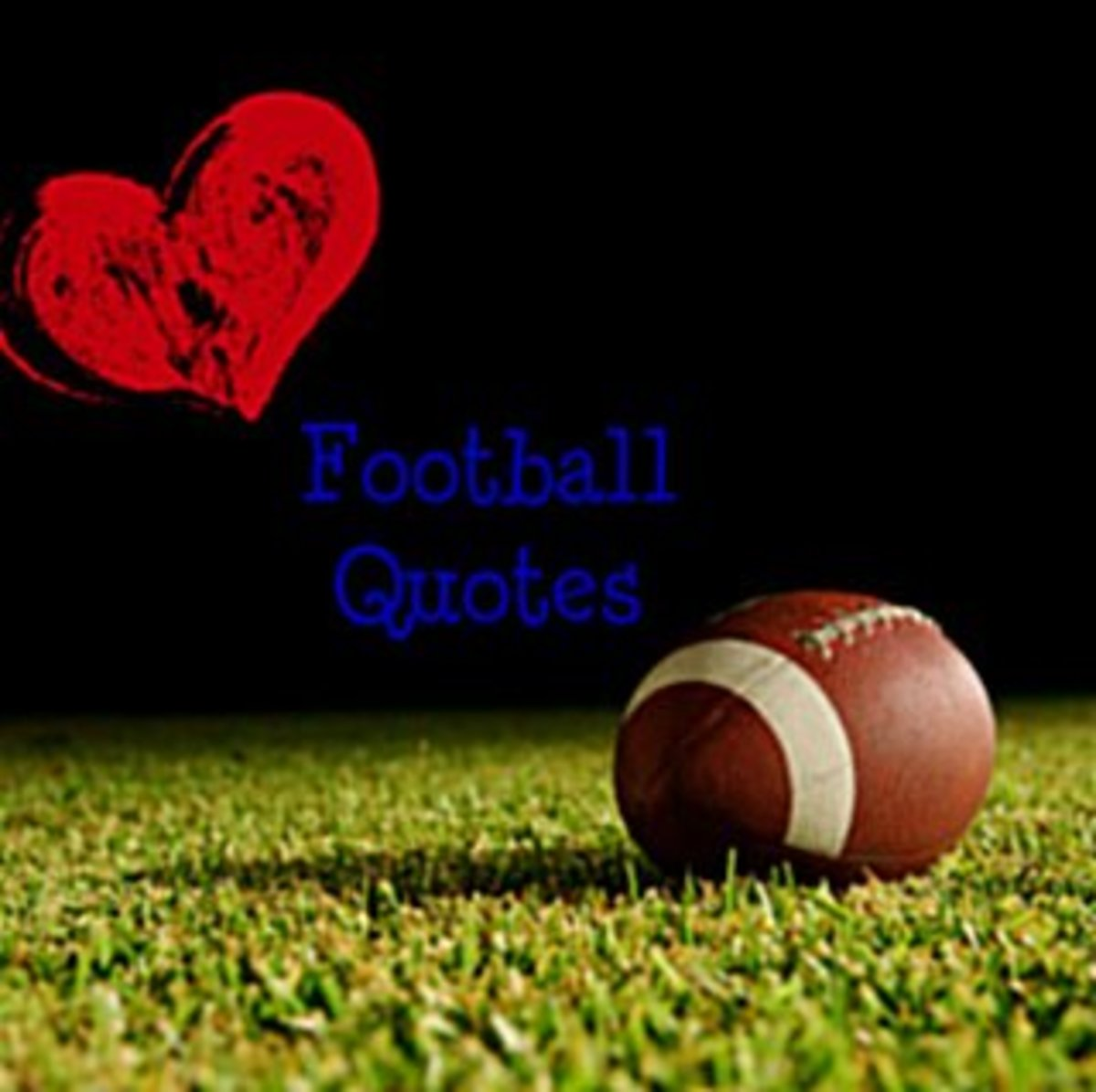 Inspirational Football Quotes from Hubpages