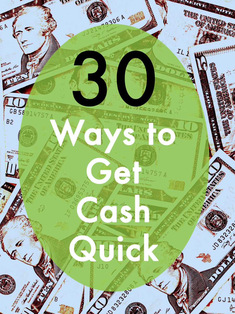 A list of 30 ideas for getting immediate cash-in-hand.