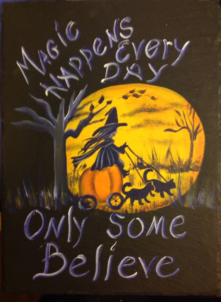 Handmade Halloween Slate with Magic Happens Every Day Only Some Believe - With Clouds by Teresa Moran