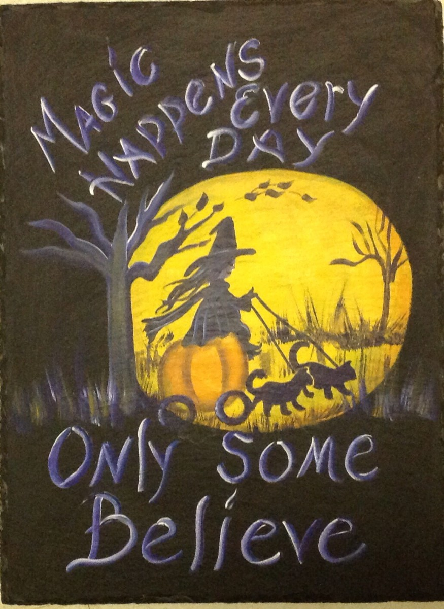 Handmade Halloween Slate with Magic Happens Every Day Only Some Believe - No Clouds by Teresa Moran