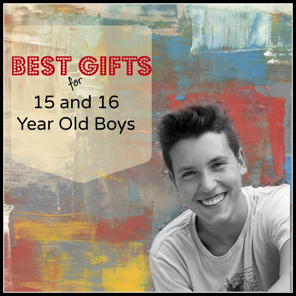gifts-15-16-year-old-boys